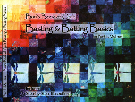 Beri's Book of Quilt: Basting and Batting Basics